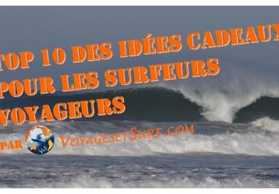 Top 10 des idées cadeaux pour les surfeurs voyageurs