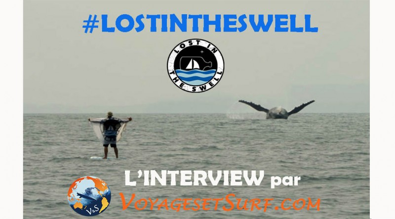 Lost in the swell, l'interview !