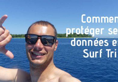 Comment protéger ses données en Surf trip