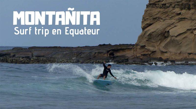 surf trip Equateur Montanita