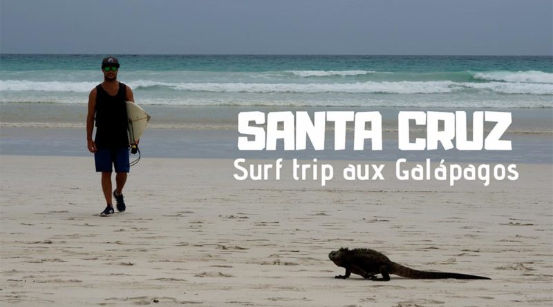 surf trip Galapagos Santa cruz